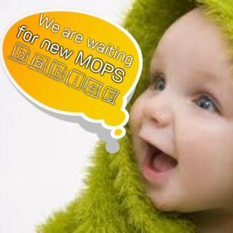 MOPS babies