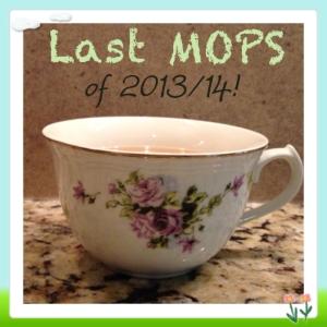 Last MOPS!